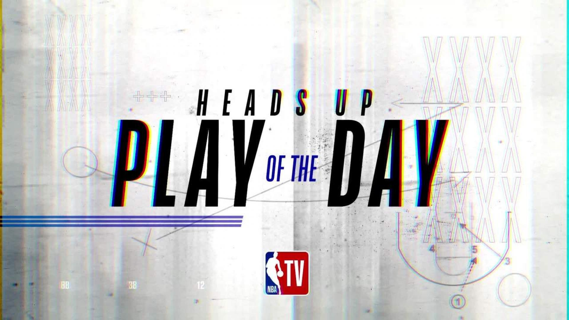 Heads Up Play of the Day | Feb. 26th